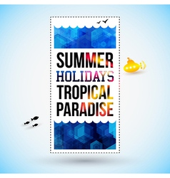 Bright summer holidays poster Hexagon background vector image