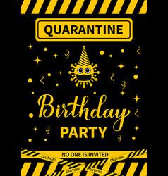 Quarantine birthday party sign with cute cartoon vector