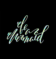 Be a mermaid lettering with ish scale pattern vector