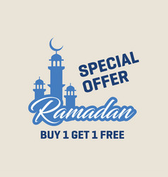 Buy 1 get 1 free ramadan special offer poster vector