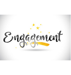 Engagement word text with golden stars trail and vector