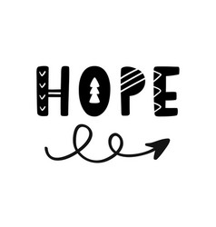 Hope word hand written lettering with boho arrow vector