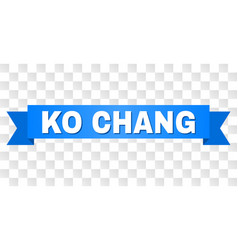 Blue stripe with ko chang text vector