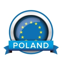 EU flag button with Poland ribbon vector