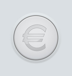 Round button with euro sign on gray interface vector