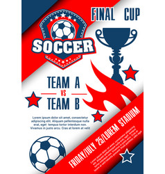 Football championship match poster of soccer cup vector