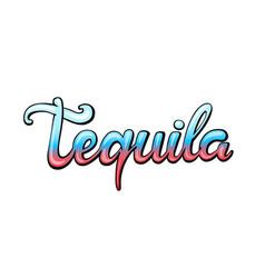 Tequila handwritten lettering vector