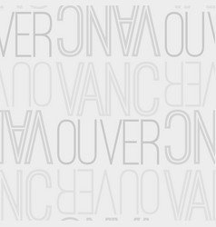 Vancouver canada seamless pattern vector