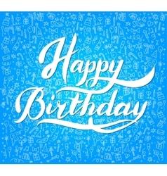 Vintage Happy Birthday Typographical Background vector image
