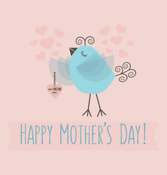 Happy mothers day - cute little bird holding heart vector