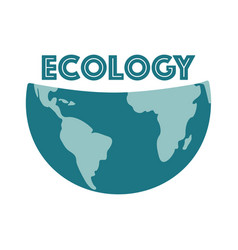 save the earth protect our planet eco ecology vector image