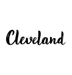 cleveland hand-lettering calligraphy hand drawn vector image