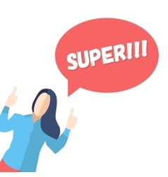 Female in a pose of joy saying SUPER vector image