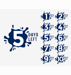 number days left in ink drop effect style vector image