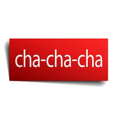 Cha-cha-cha red paper sign isolated on white vector