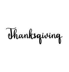 hand drawn thanksgiving lettering typography vector image