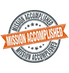 Mission accomplished round orange grungy vintage vector