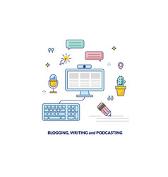 blogging podcasting and writing content banner vector image
