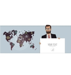 Businessman with a poster and map of the world vector image