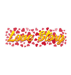 Love story logo love hearts vector