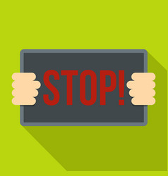 hands holding stop placard icon flat style vector image