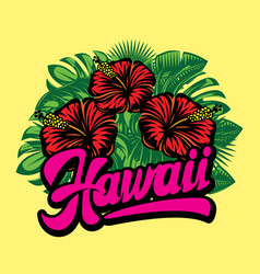 hawaii calligraphic lettering composition of vector image