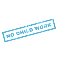 No Child Work Rubber Stamp vector