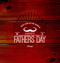 Fathers day badges logos and labels for any use vector image vector image