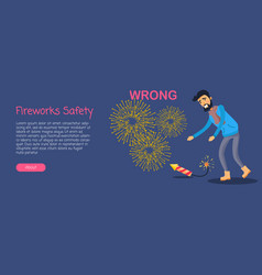 fireworks safety man wrong using rocket on ground vector image vector image