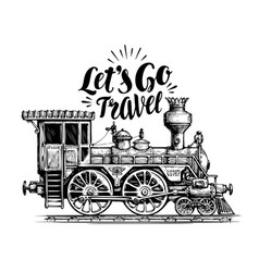 Hand drawn vintage locomotive steam train vector