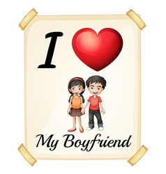 I love my boyfriend vector