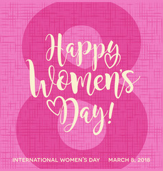 happy womens day calligraphy vector image vector image