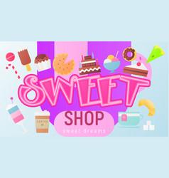sweet shop poster vector image
