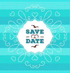 marine save the date card wedding invitation vector image