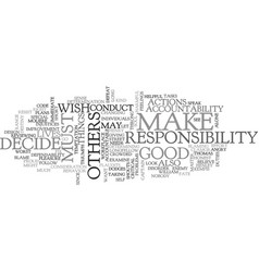 A sense of responsibility text word cloud concept vector