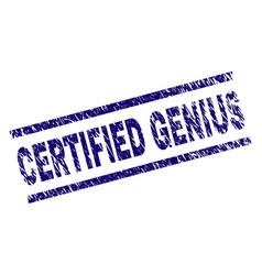 Grunge textured certified genius stamp seal vector