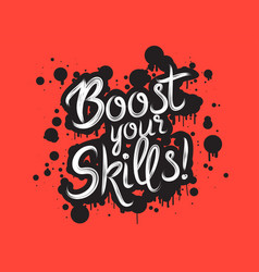 handdrawn graffiti boost your skills vector image