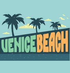 venice beach los angeles california design vector image