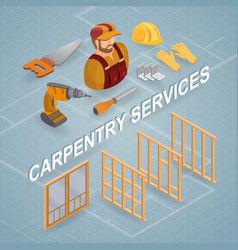 Carpentry services isometric concept worker vector