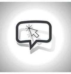 Curved arrow cursor message icon vector