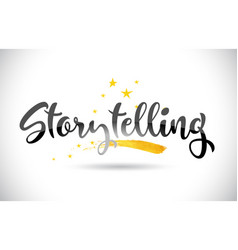 Storytelling word text with golden stars trail vector
