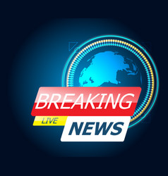 breaking news with world map vector image