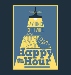 happy hour typographic poster design with a beam vector image