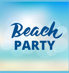 beach party typography with hand drawn brush vector image vector image