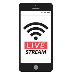 live stream smartphone social media network vector image vector image
