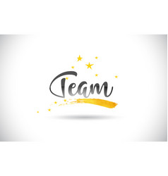 Team word text with golden stars trail and vector