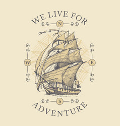 vintage travel banner with hand-drawn sailing ship vector image