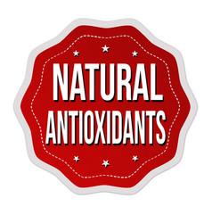 natural antioxidants label or sticker vector image