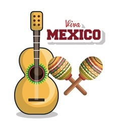 guitar and maraca viva mexico graphic vector image
