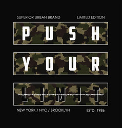 push your limit - knitted camouflage slogan for vector image